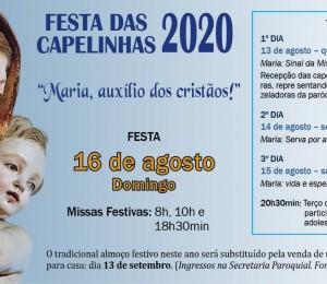 """FESTA DAS CAPELINHAS 2020 """"Maria, auxílio dos cristãos!"""""""